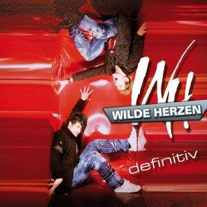 Cover - Wilde Herzen: Definitiv