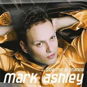 Cover - Mark Ashley: Give Me A Chance