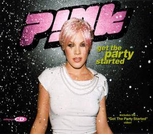 P!nk: Get The Party Started - Cover