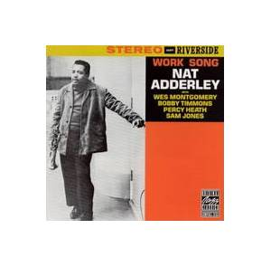 Nat Adderley: Work Song - Cover