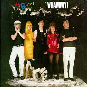 Cover - B-52's, The: Whammy!