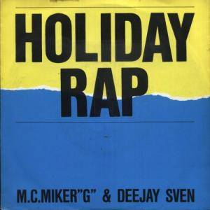 MC Miker 'G' & DJ Sven: Holiday Rap - Cover