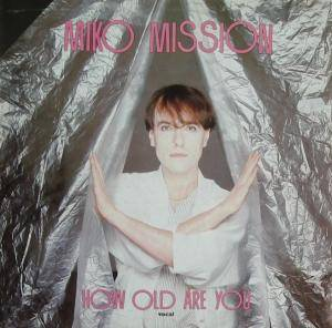 Miko Mission: How Old Are You - Cover
