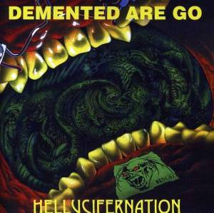 Demented Are Go: Hellucifernation - Cover