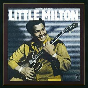 Cover - Little Milton: Walkin' The Back Streets
