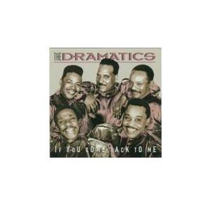 Cover - Dramatics, The: If You Come Back To Me