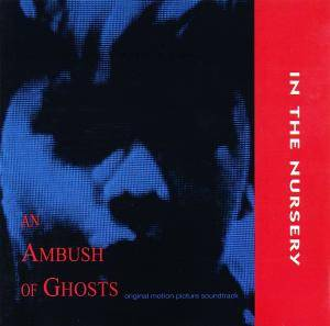 Cover - In The Nursery: Ambush Of Ghosts, An