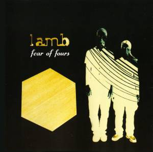 Cover - Lamb: Fear Of Fours