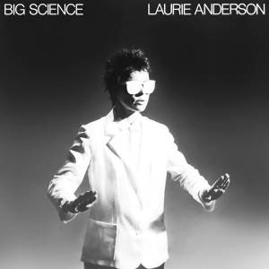 Cover - Laurie Anderson: Big Science