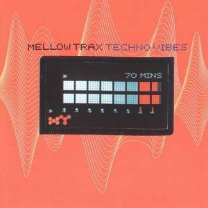 Cover - Mellow Trax: Techno Vibes