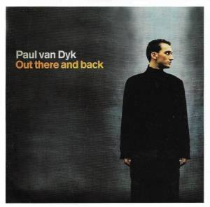 Cover - Paul van Dyk: Out There And Back