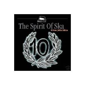 Spirit Of Ska - 10 Years Jubilee Edition, The - Cover