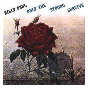 Cover - Billy Paul: Only The Strong Survive