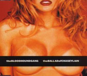 Bloodhound Gang: Ballad Of Chasey Lain, The - Cover