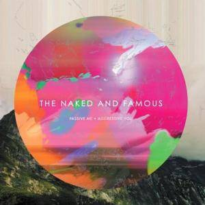 The Naked And Famous: Passive Me, Aggressive You - Cover