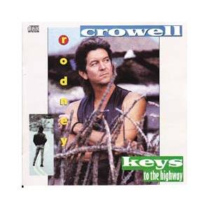 Cover - Rodney Crowell: Keys To The Highway
