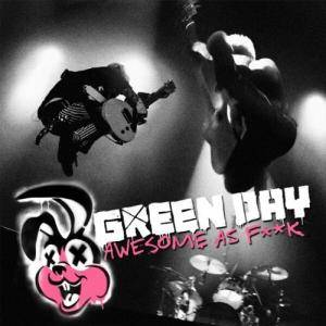 Green Day: Awesome As F**k - Cover
