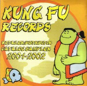 Kung Fu Records - Retailer / Distributor Catalog Sampler 2001-2002 - Cover