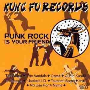 Cover - Tsunami Bomb: Kung Fu Records Sampler # 3 - Punk Rock Is Your Friend