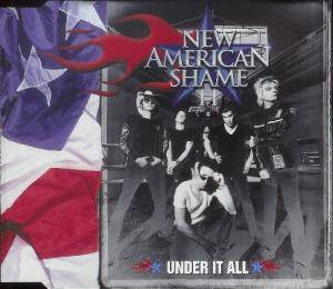 Cover - New American Shame: Under It All