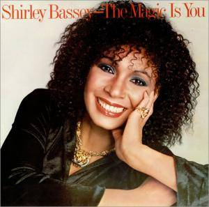 Shirley Bassey: Magic Is You, The - Cover