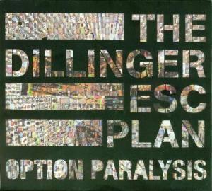 The Dillinger Escape Plan: Option Paralysis (CD) - Bild 1