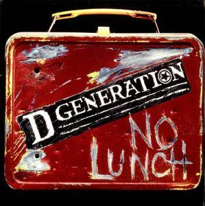 D Generation: No Lunch - Cover