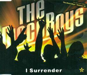 Cover - Disco Boys, The: I Surrender