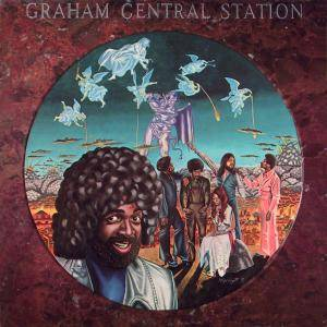 "Cover - Graham Central Station: ""Ain't No 'bout-A-Doubt It"""