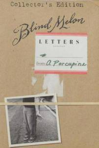 Cover - Blind Melon: Letters From A Porcupine - Collector's Edition