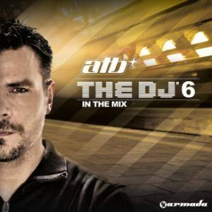 Cover - Andain: ATB - The DJ In The Mix 6