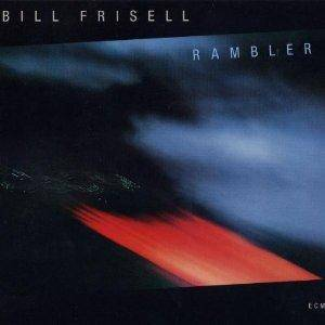 Cover - Bill Frisell: Rambler