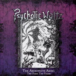 Psychotic Waltz: Architects Arise: The First Ten Years, The - Cover