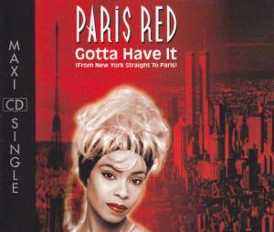 Cover - Paris Red: Gotta Have It (From New York Straight To Paris)