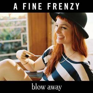 Cover - A Fine Frenzy: Blow Away