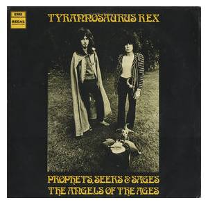 Tyrannosaurus Rex: Prophets, Seers & Sages - The Angels Of The Ages - Cover