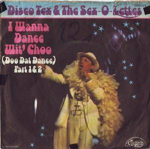Cover - Disco Tex & The Sex-O-Lettes: I Wanna Dance Wit' Choo