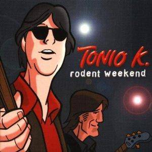Cover - Tonio K.: Rodent Weekend