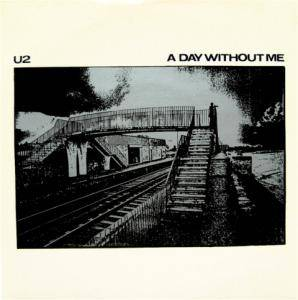 U2: Day Without Me, A - Cover