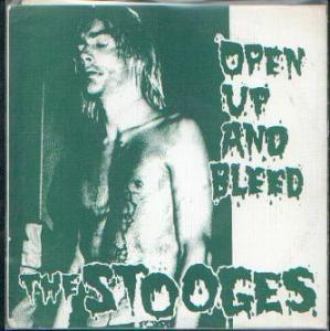 Stooges, The: Open Up And Bleed - Cover