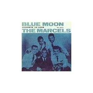 Cover - Marcels, The: Blue Moon