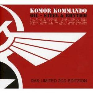 Cover - Komor Kommando: Oil - Steel & Rhythm