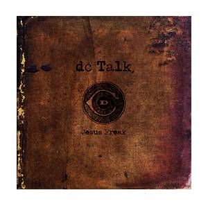 Cover - dc Talk: Jesus Freak