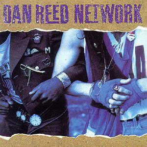 Dan Reed Network: Dan Reed Network - Cover