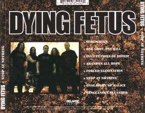 Dying Fetus: Stop At Nothing (CD) - Bild 2