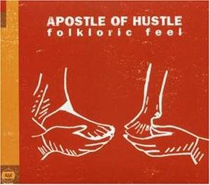 Cover - Apostle Of Hustle: Folkloric Feel
