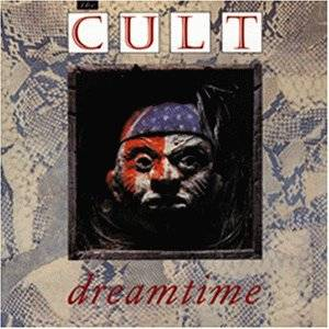 The Cult: Dreamtime - Cover