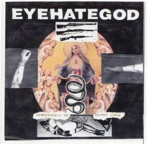 Cover - EyeHateGod: Confederacy Of Ruined Lives