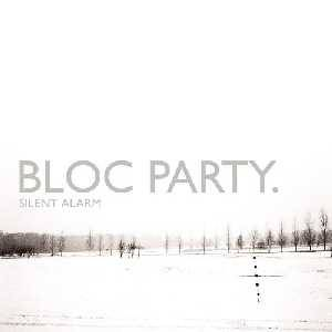 Bloc Party: Silent Alarm - Cover