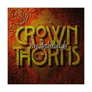 Cover - Crown Of Thorns: Breakthrough